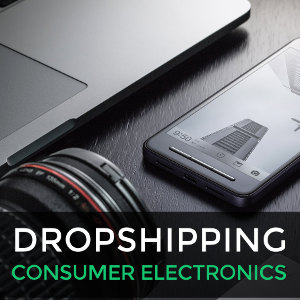 Dropshipping consumer electronics