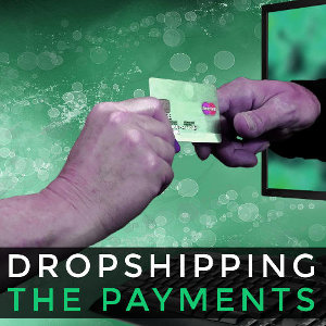 Which payment methods can be used with Drop Shipping