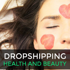 Dropshipping health and beauty